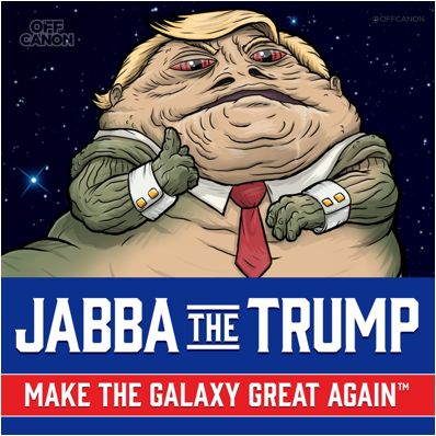 Description: http://wp.production.patheos.com/blogs/exploringourmatrix/files/2016/02/Jabba-the-Trump-1024x1024.jpg