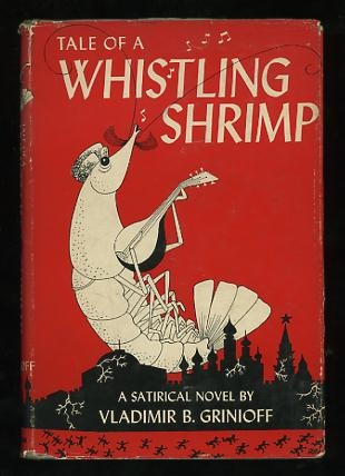 Tale of a Whistling Shrimp, Grinioff, Vladimir B.